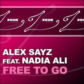 Alex Sayz feat. Nadia Ali – Free To Go (Radio Edit)