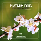Platinum Doug – Get High, Live Life (Original Club Mix)